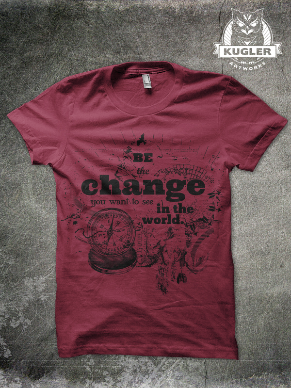 Shirt-Design // BE THE CHANGE